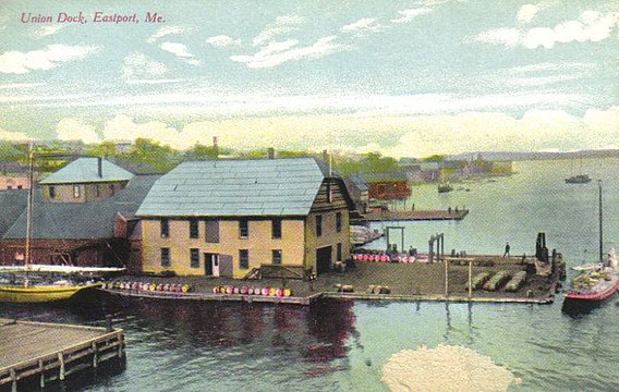 Union Dock in Eastport, Maine, in 1910.