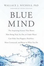 J. NIchols's book, Blue Mind
