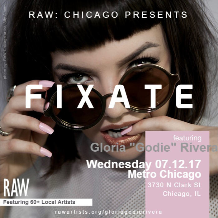 Gloria Godie Rivera-RAW Chicago presents FIXATE.jpg