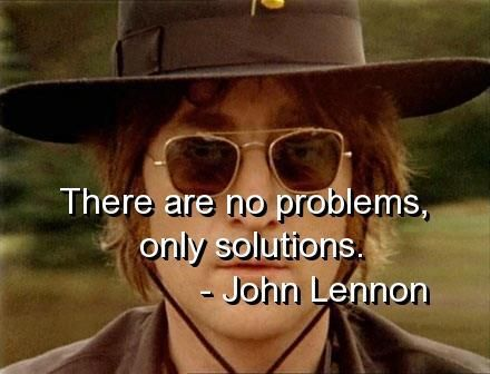 John Lenon No problems just solutions.jpg