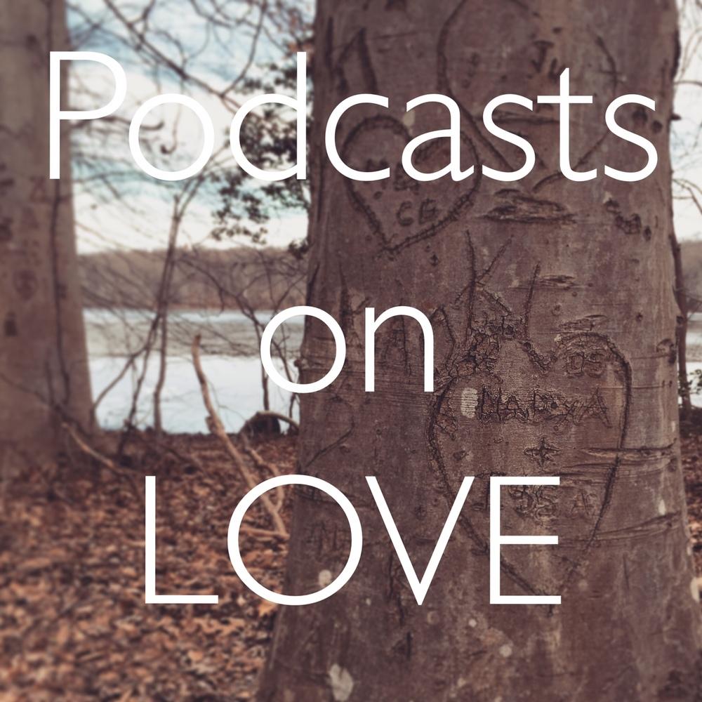 PodcastsOnLove.jpg