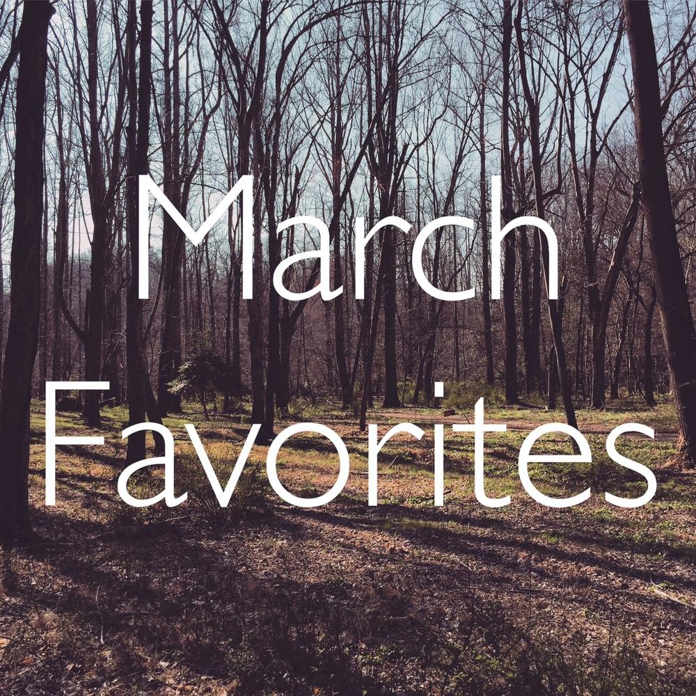 MarchFavorites.jpg