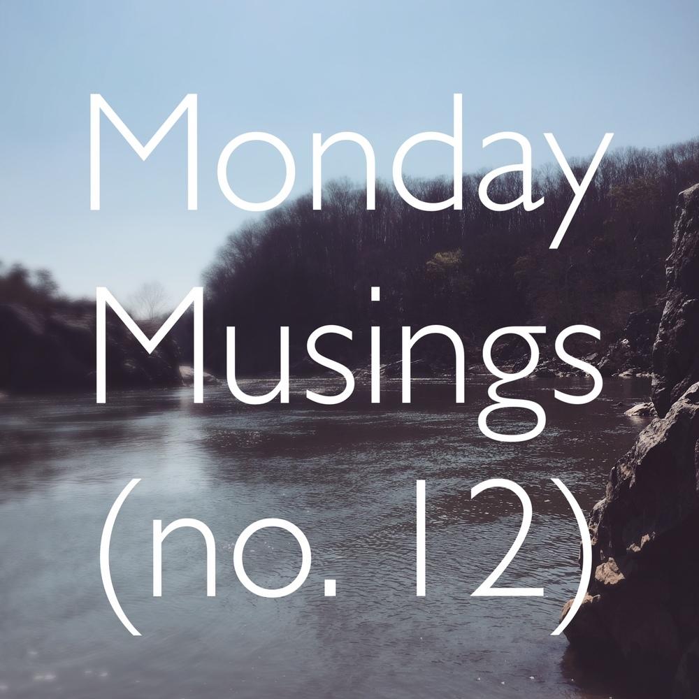 MondayMusings12.jpg