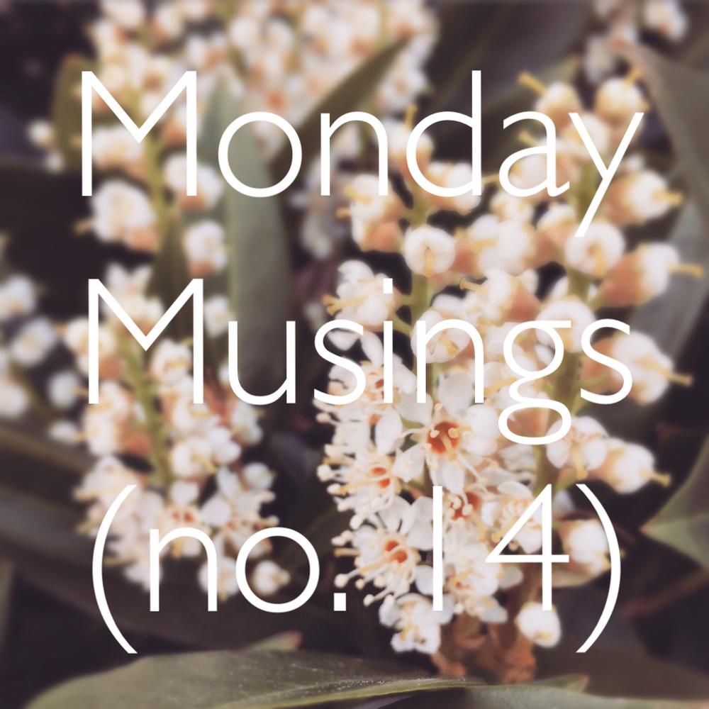 MondayMusings14.jpg