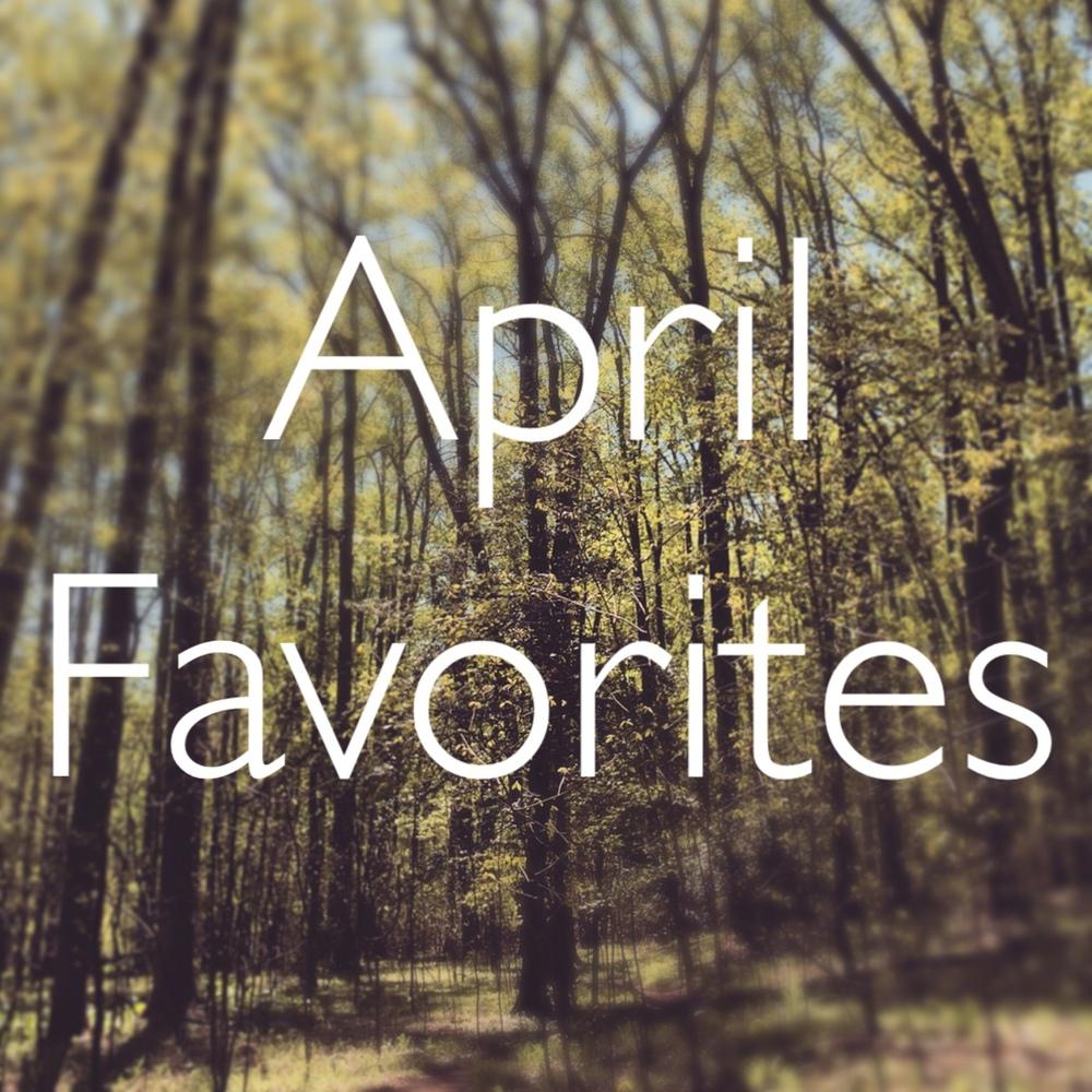 AprilFavorites.jpg