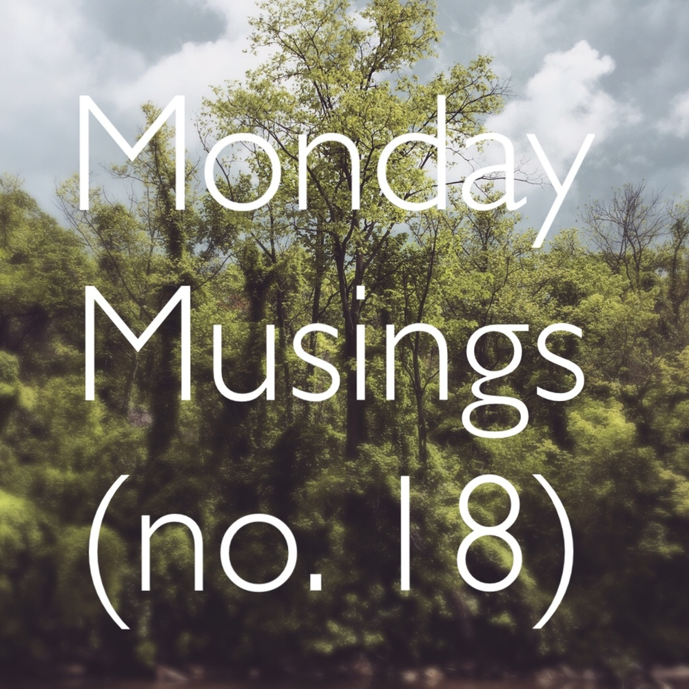 MondayMusings18.jpg