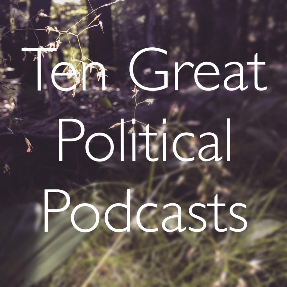 TenPoliticalPodcasts.jpg