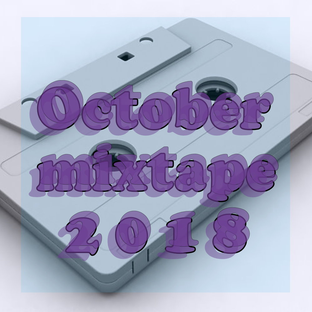 October MixTape - The Colours, The Moods, The Music - …a wide palette of moods from my favorite and recently discovered musicians, all packed in one space.