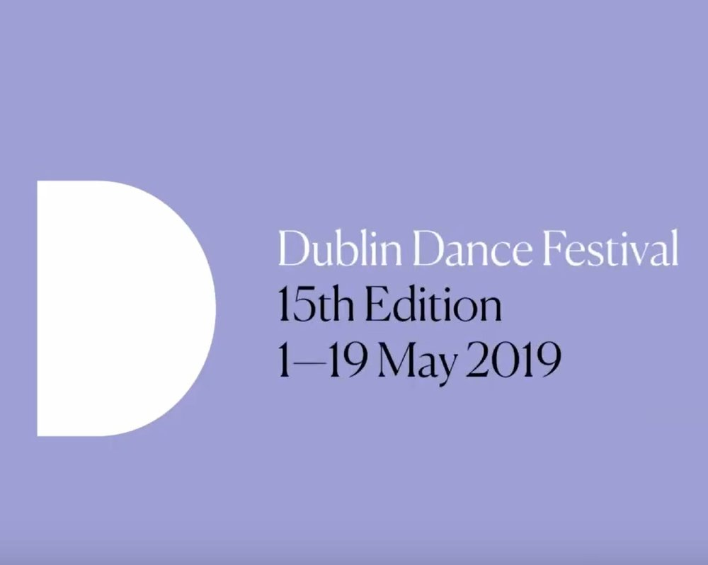 Dublin Dance Festival - 1 - 19 May 2019