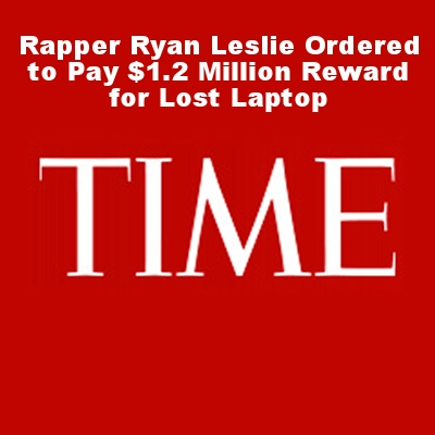 Rapper Ryan Leslie Ordered to Pay $1.2 Million Reward for Lost Laptop