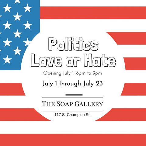 """Politics Love or Hate """"Politics Love or Hate"""" is a political art show coinciding with the RNC in Cleveland. The show will represent the colorful nature of this election cycle with pieces walking both sides of the aisle. Pieces will range from satire to genuine love for politicians and policy. Opening July 1 at 6pm-9pm Open to the Public and Street Parking Available on South Champion Street """"Politics Love or Hate""""- July 1 through July 23 The Soap Gallery 117 South Champion Street Youngstown, Ohio"""