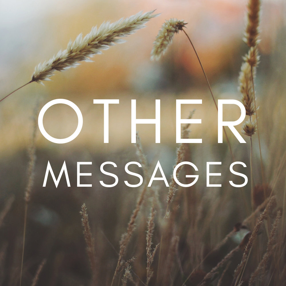 Other Messages Sermon Thumbnail.jpg