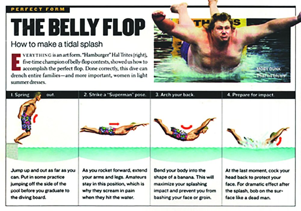 There's an art and much training that goes into the perfect belly flop.