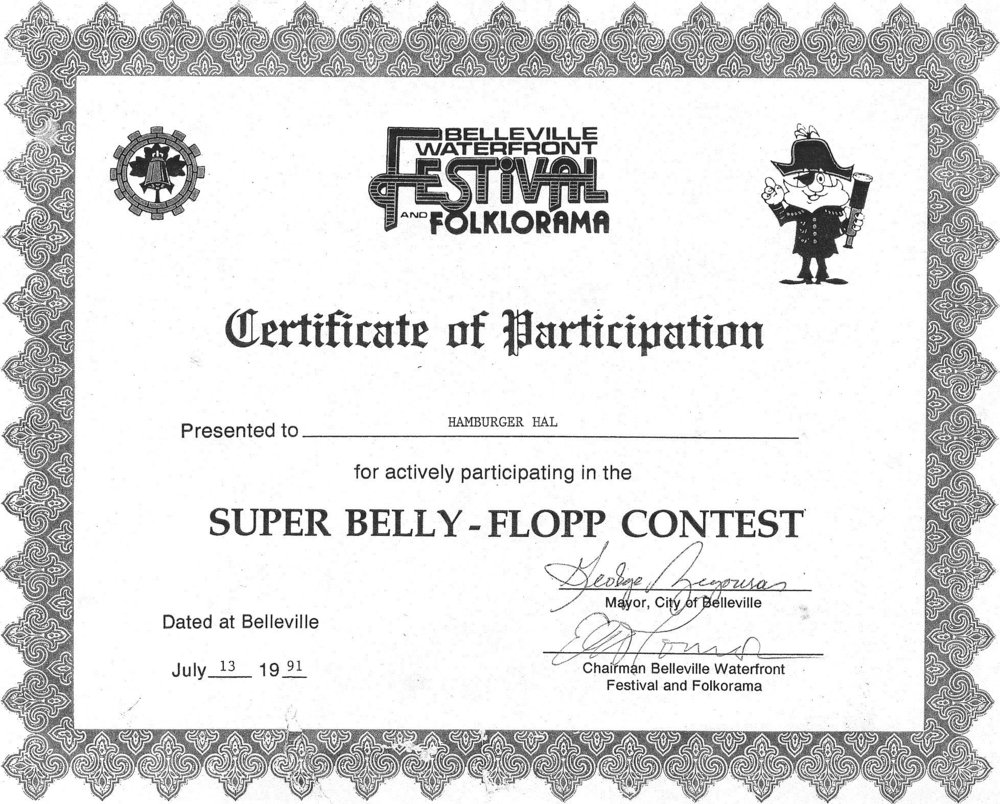 "For 10 years Tweed's ""Hamburger Hal"" Trites was top belly flopper at Belleville competitions. In 2001 he won the Canadian Belly-Flopping Title in Coquitlam, British Columbia."