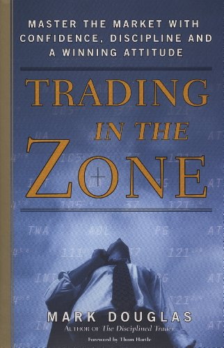 TRADING IN THE ZONE -