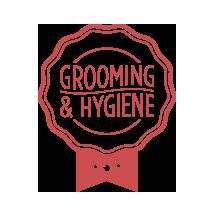 GROOMING &HYGIENE