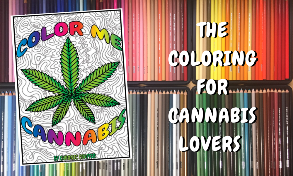 Stoner Coloring Book Color Me Cannabis