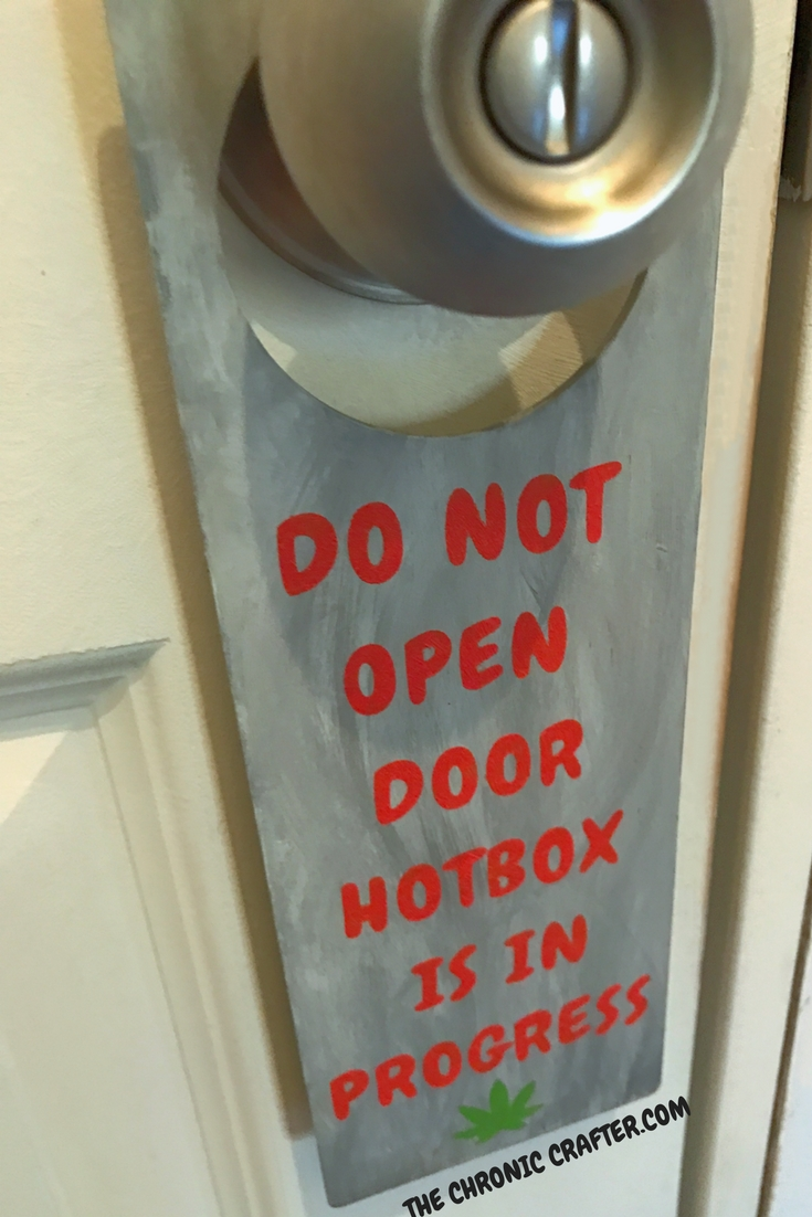 DO NOT ENTER HOTBOX IN PROGRESS Door Sign Stoner Crafts