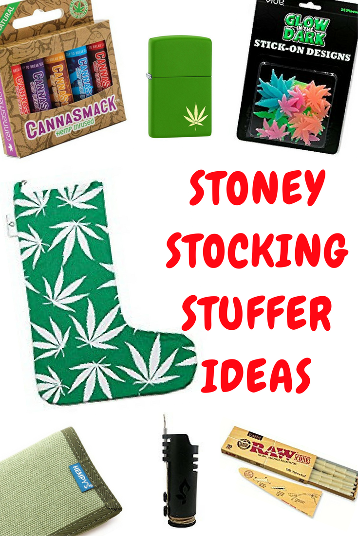 Stoner Stocking Stuffer Gift Ideas