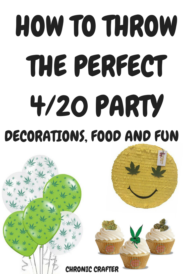 How to Throw the Perfect 420 Party: Stoner Decorations, Food and Fun Ideas