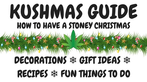 Stoner Christmas Guide