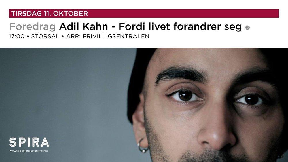 Adil Kahn ...fordi livet forandrer seg