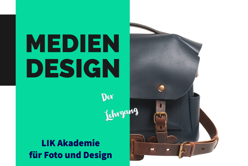 MEDIENDESIGN - LIK Lehrgang Mediendesign