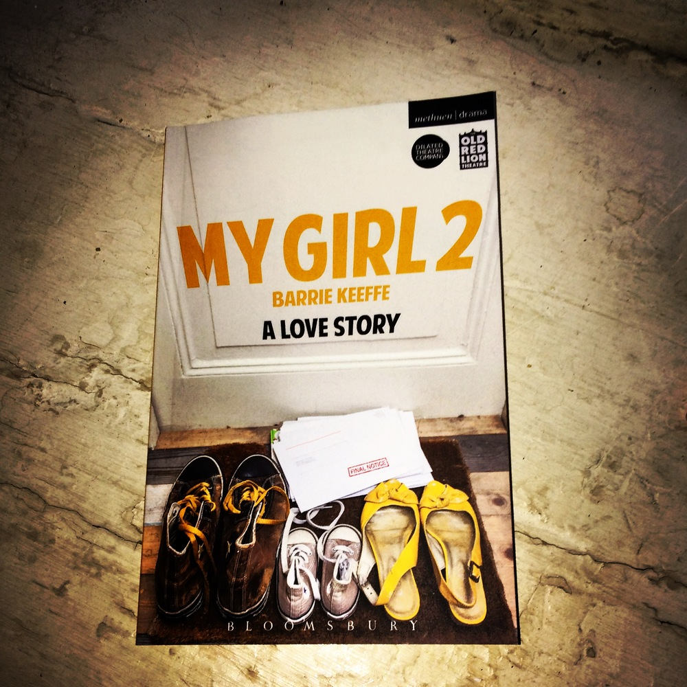 My Girl 2 'playtexts' were published by Methuen for Dilated Theatre's production and can be found in all good theatre book stores.