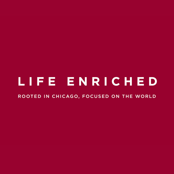 University of Chicago Life Enriched