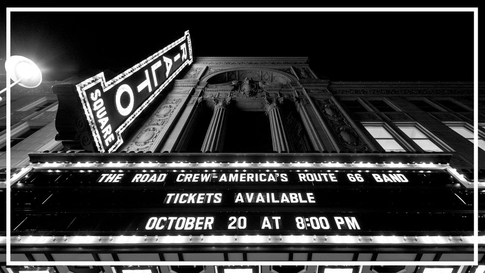 The Rialto Square Theater Marquee welcoming roadies to a night of The Road Crew.   image: David J. Schwartz