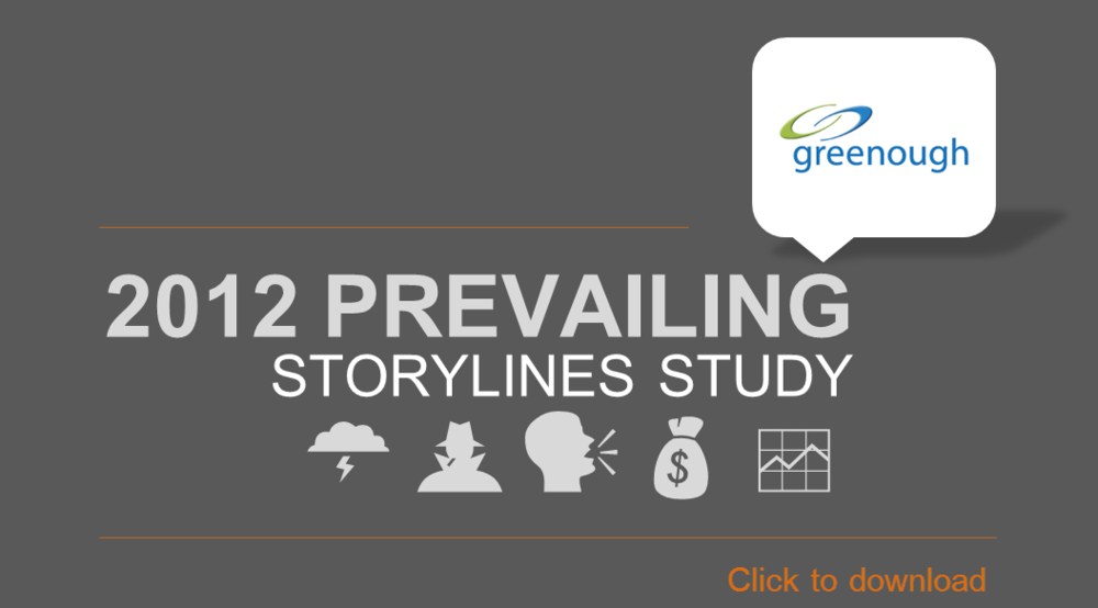 Greenough 2012 Prevailing Storylines Study - Click to view/download