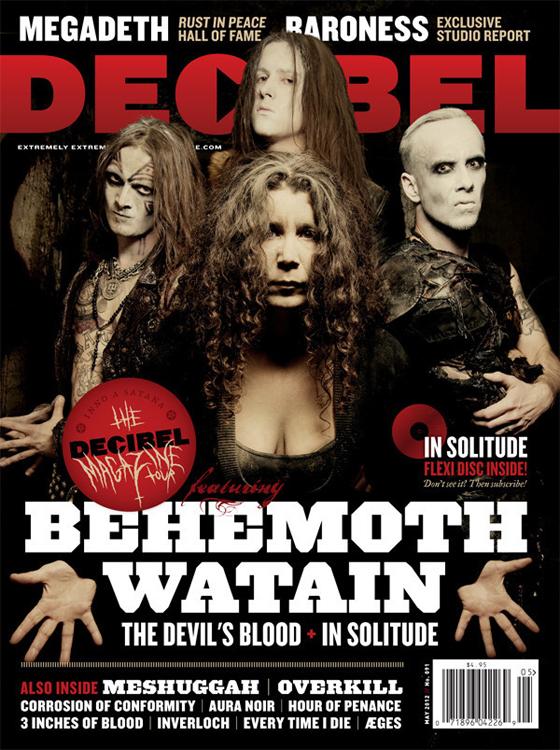 Decibel May 2012 Behemoth Watain In Solitude The Devil's Blood