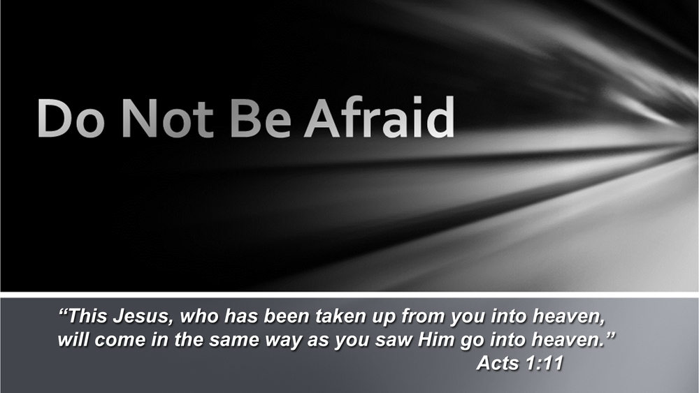 Do Not Be Afraid Title Slide.jpg