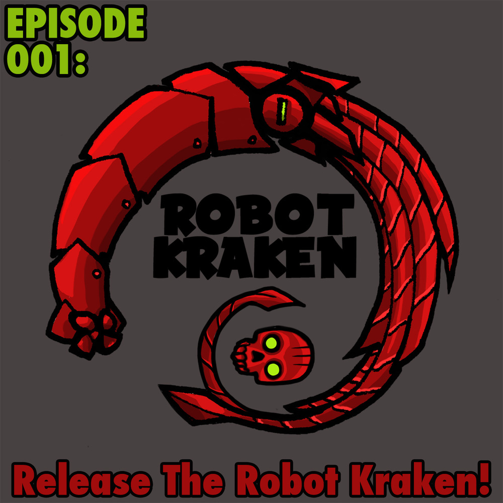Robot Kraken Episode 001