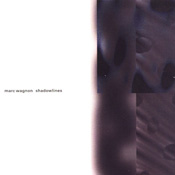 Stream Marc Wagnon Shadowlines