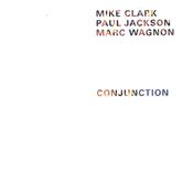 Stream Clark, Jackson, Wagnon Conjunction