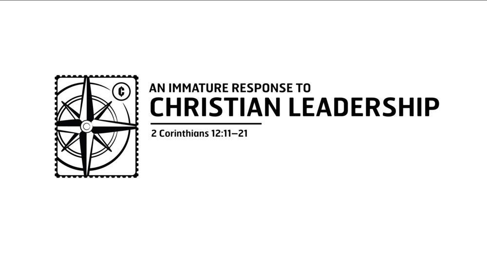 Immature Response to Christian Leadership.png