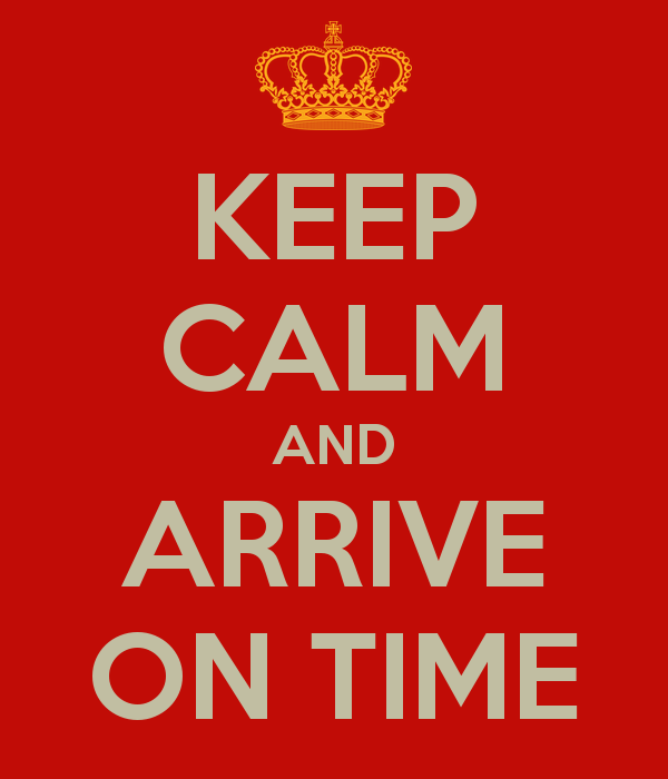 keep-calm-and-arrive-on-time-22.png