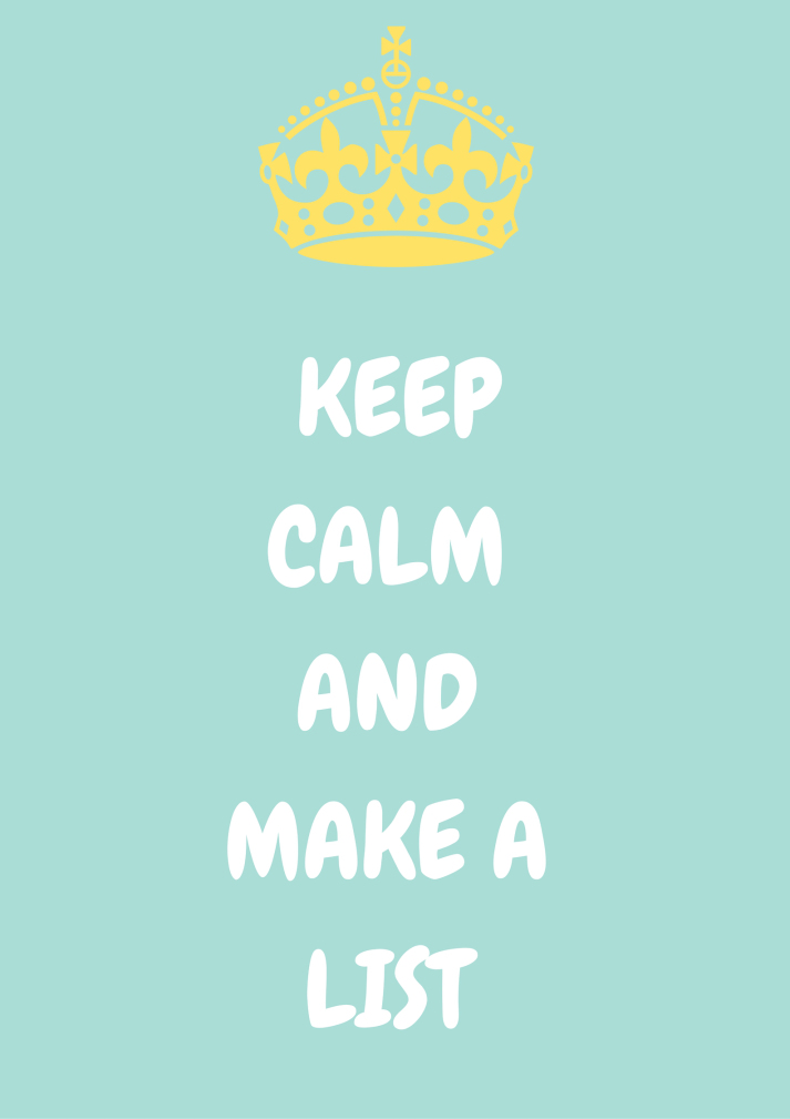 KHB - keep calm and make a list