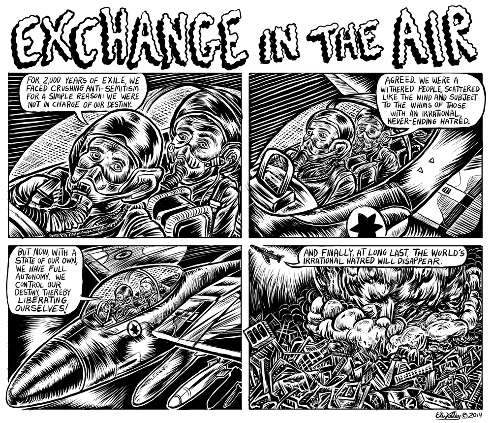 Exchange In The Air: Israel, Gaza. The Forward, 8/14/14