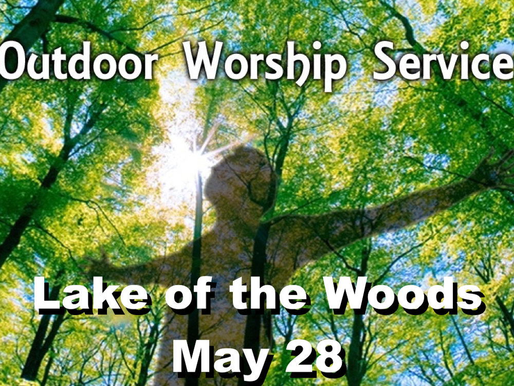 Next Sunday, May 28th we will celebrate and worship our God at the Lake of the Woods Rotary Hill  Pavilion. We will start at 10:30 AM as usual. Bring your friends, family and neighbors along with lawn chairs and a lunch with enough to share and join the fun. The Rotary Hill Pavilion is located at 1705 Golf Dr, Mahomet, IL 61853 -- Take the Golf Course entrance and follow the signs for Rotary Hill Pavilion.