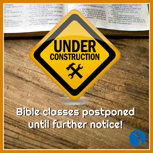Due to our upcoming remodeling project, Sunday morning Bible classes will be postponed until further notice. Our regular Sunday worship service will still begin at 10:30 AM!