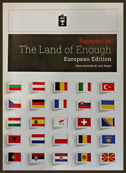 """We hope you've enjoyed (and have been challenged) by the first week of our journey to """"The Land of Enough"""". If you haven't already, please get a book to follow along with the series. Every family should get one. This Passport to missions book is all new and is focused exclusively on our Mission Field ... Europe. Be sure to engage with the challenges and the quiet times, also, come ready to discuss those things at your next House Church meeting!"""