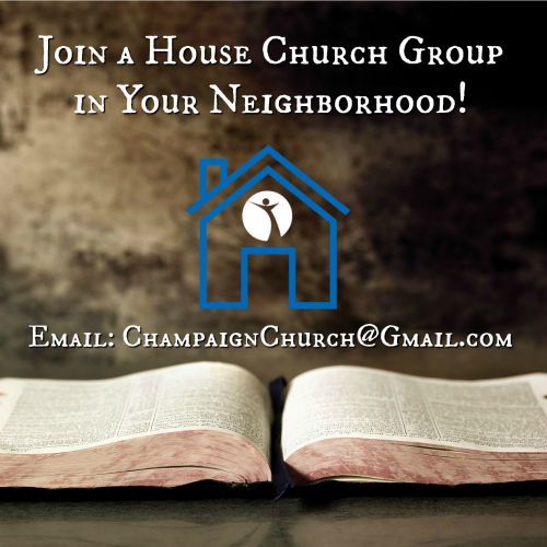 House Church groups meet all over Champaign (and beyond!), email champaignchurch@gmail.com to get connected to a House Church location near you.