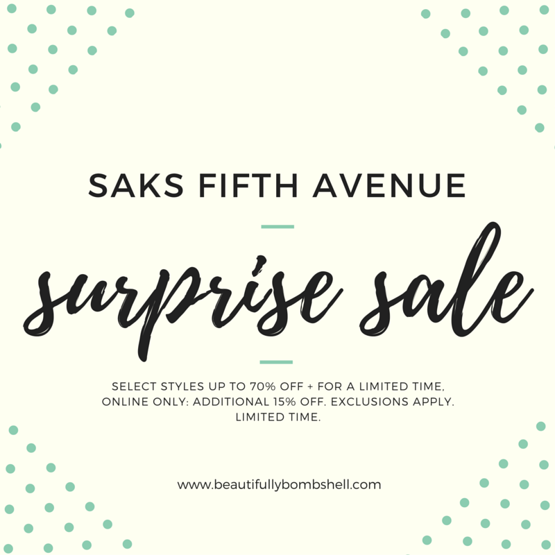 Saks Fifth Avenue: Select Styles up to 70% OFF + For a Limited Time, Online Only: Additional 15% OFF. Exclusions Apply. Limited Time.