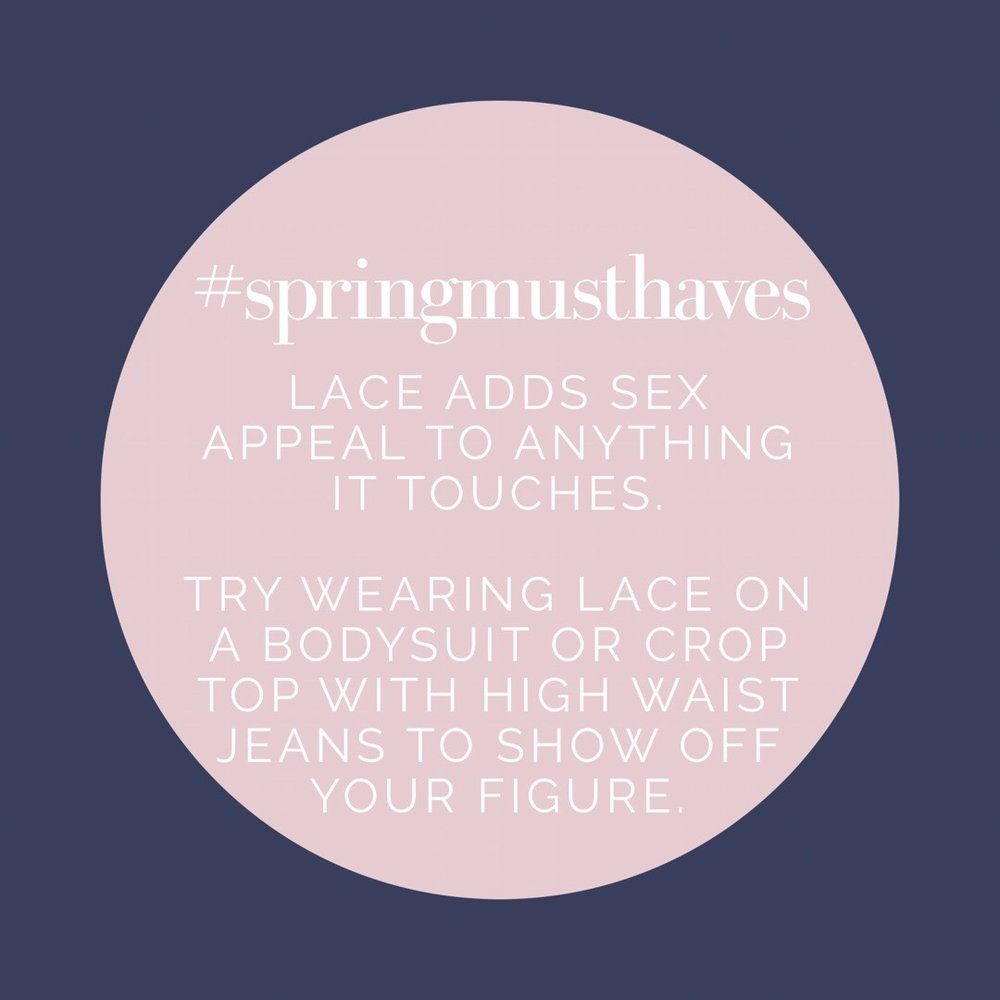 spring must haves lace