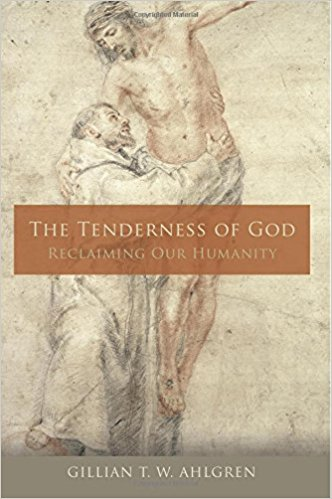 "The Tenderness of God: Reclaiming Our Humanity   , by Gillian T. W. Ahlgren.   Gillian T. W. Ahlgren is a professor of theology at Xavier University. She has published earlier on St. Teresa of Avila and other subjects. And she is the founding director of the Institute for Spirituality and Social Justice at Xavier U. Drawing on the story of St. Francis of Assisi and St. Clare, "" The Tenderness of God  invites readers into a rich conversation across time and space about how to recapture our humanity and nurture our God-given capacity to live meaningfully and joyfully in communion with others."""