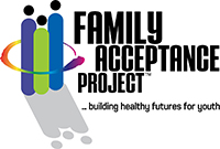 Click on the logo to visit the website of the Family Acceptance Project.