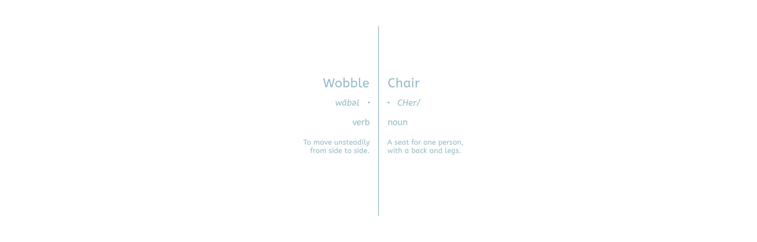 Wobble Chair — Wyeth Augustine Marceil
