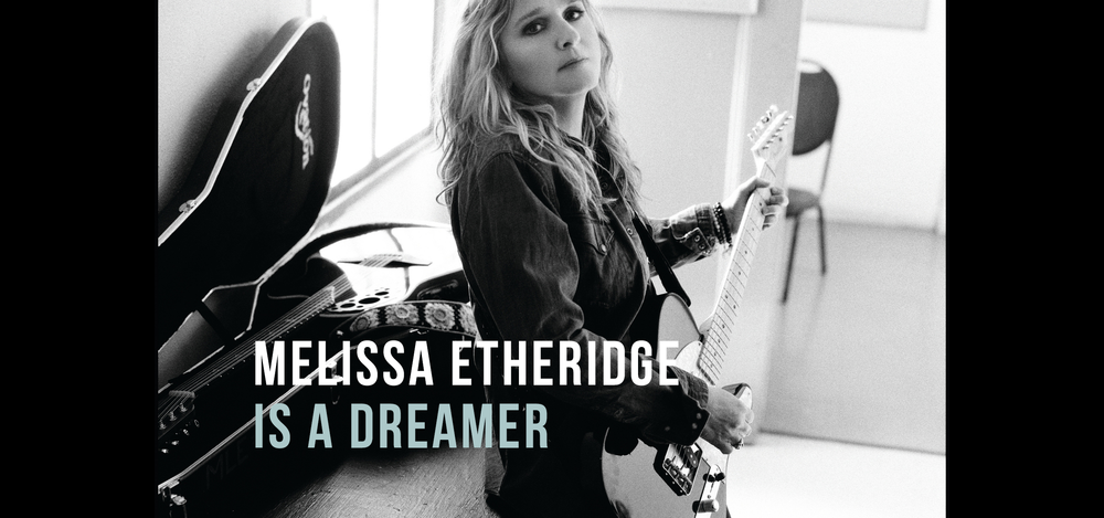 Melissa Etheridge is a Dreamere.png